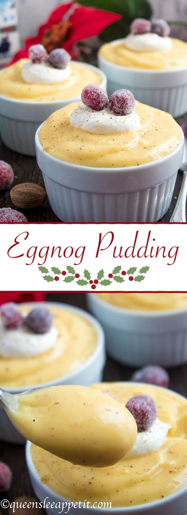 This sweet and creamy Homemade Eggnog Pudding is the best way to use up any extra eggnog from your holiday celebration! Top it off with sweetened whipped cream and sugared cranberries for a yummy and festive holiday treat!