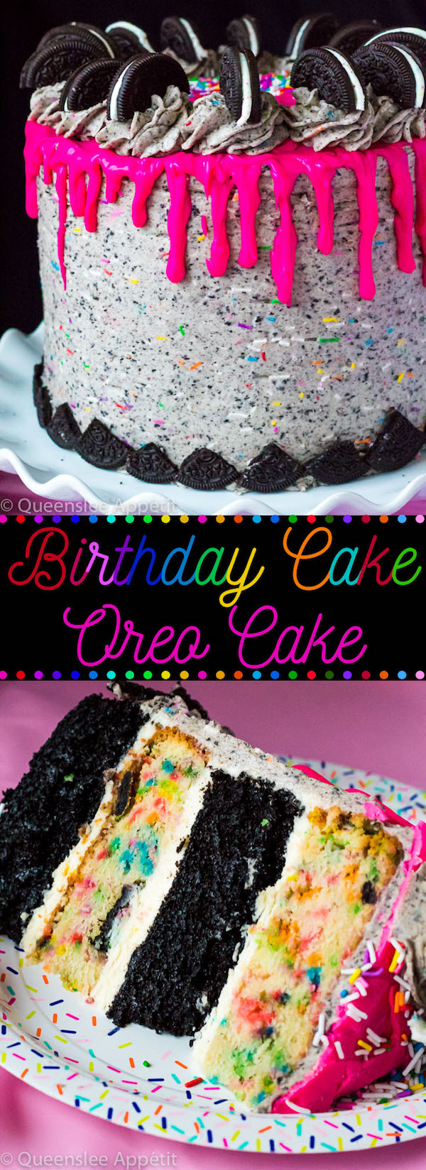 This Birthday Cake Oreo Cake just screams PARTY! Layers of dark chocolate and Funfetti Birthday Oreo cake, filled and frosted with birthday cake Oreo frosting and drizzled with hot pink ganache. This is the ultimate celebration cake!